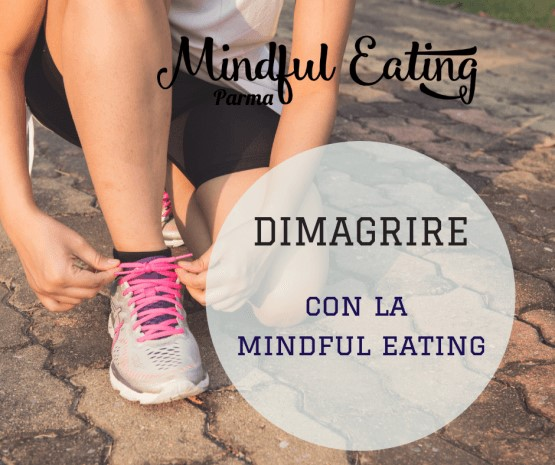 Dimagrire con la Mindful Eating
