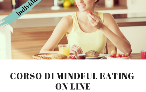 Corso di Mindful Eating on line