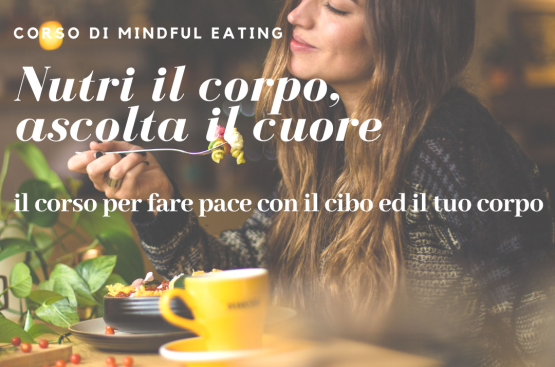 Corso di Mindful Eating on line su Zoom