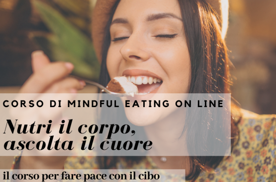 Corso on line di Mindful Eating su Zoom in ottobre